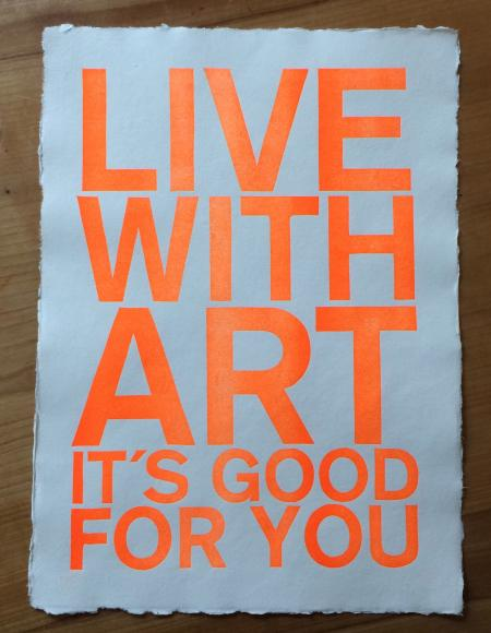 image: LIVE WITH ART ITS GOOD FOR YOU_.jpg